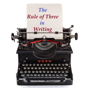 The Rule of Three in Writing